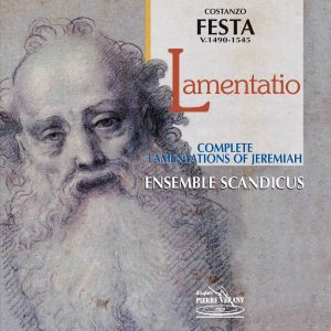 Festa - IX Lamentationes of Hieremiae Prophetae