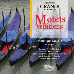 Grandi - Motets Vénitiens