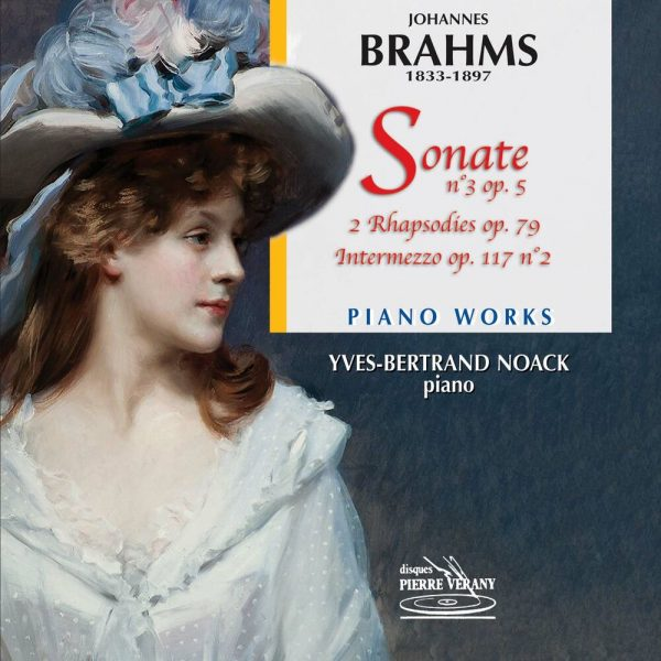Brahms - Oeuvres pour piano
