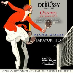 Debussy - Œuvres pour piano - Vol.5
