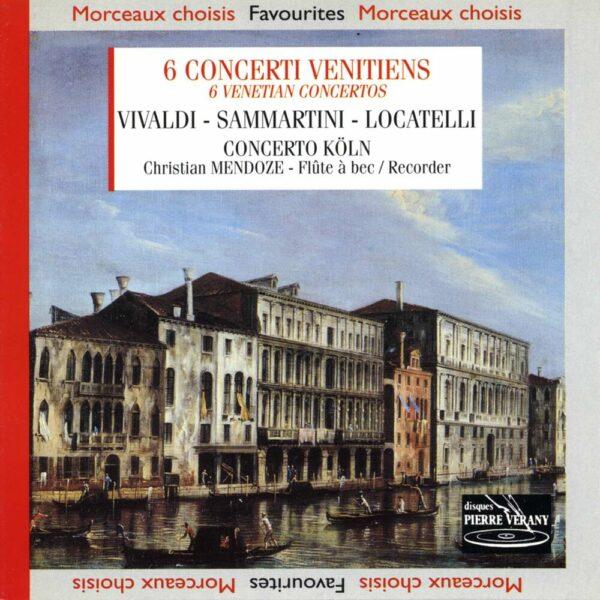 Vivaldi / Locatelli / Samartini - Six Concerti Venitiens
