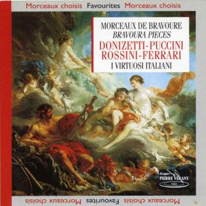 Donizetti / Puccini / Rossini / Ferrari - Morceaux de Bravoure