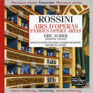 Rossini - Airs d'Opéra