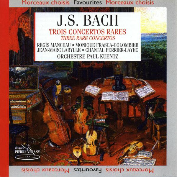 Bach J.S. - Trois concertos rares