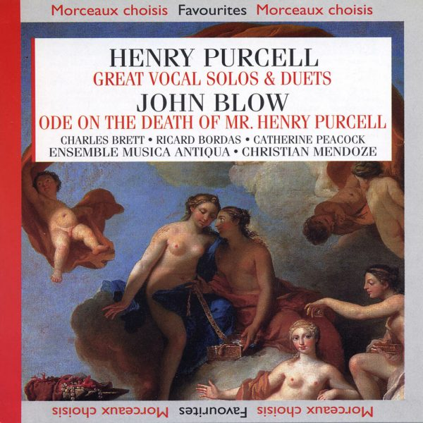 Purcell / Blow - Great Vocal Solos & Duets - Ode on the Death of Mr. Henry Purcel