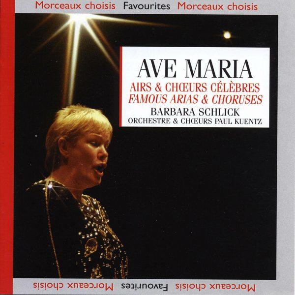 Ave Maria - Airs & Chœurs Célèbres