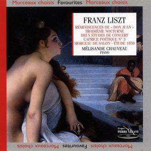 Liszt - Reminiscences de Don Juan - 3ème Nocturne - 2 Etudes de concert - Caprice poétique N°3 - Morceau de salon - Etude 1850