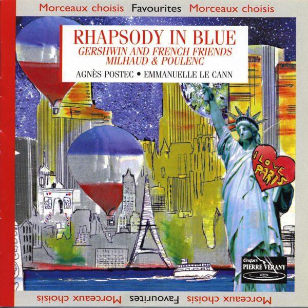 Rhapsody in Blue - Gershwin & French Friends Milhaud & Poulenc