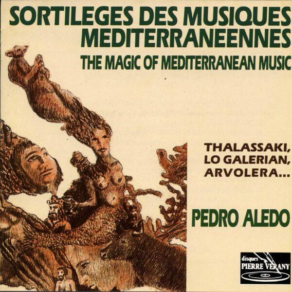 Sortileges des musiques méditerranéennes