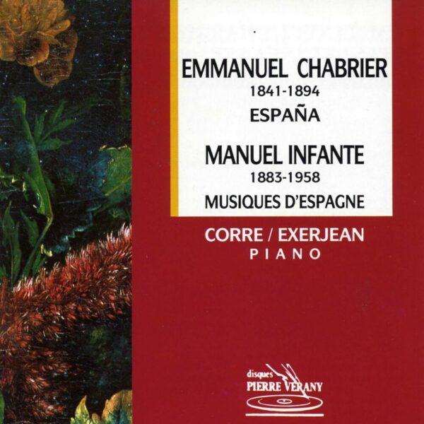 Chabrier - Espana - Infante - Musiques d'Espagne
