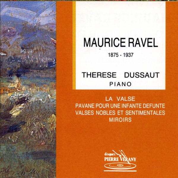 Ravel - Thérèse Dussaut
