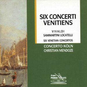 Vivaldi/Sammartini/Locatelli - Six Concerti Vénitiens
