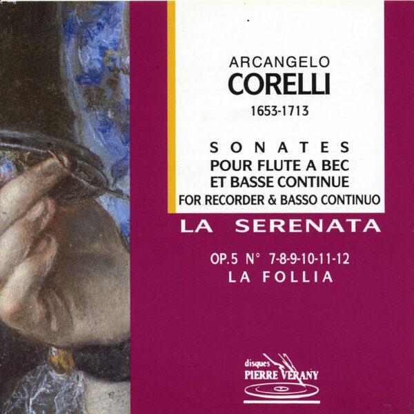 Corelli - La follia - Sonates pour flûtes à bec & B.c.