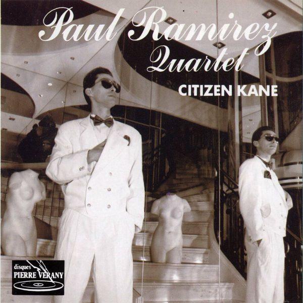 Paul Ramirez Quartet - Citizen Kane