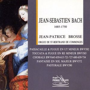 Bach J.S. - J.-P. Brosse à l'orgue de St-Bertrand de Comminges