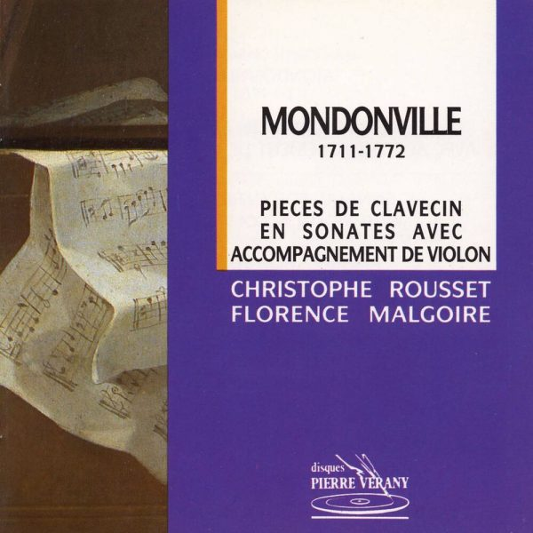 Mondonville - Pièces de clavecin en sonates avec accompagnement de violon