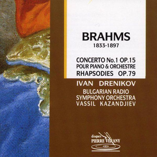 Brahms - Concerto N°1, Op.15 - Rhapsodies, Op.79