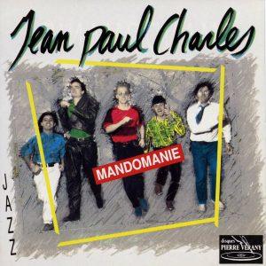 Jean-Paul Charles - Mandomanie