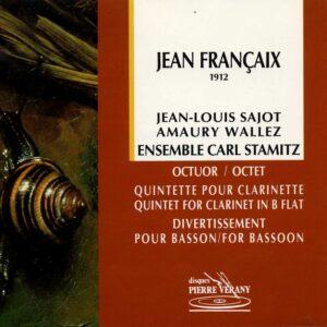 Francaix - Octuor, quintette & divertissement