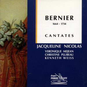 Bernier - Cantates