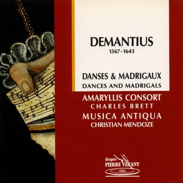 Demantius - Danses & Madrigaux