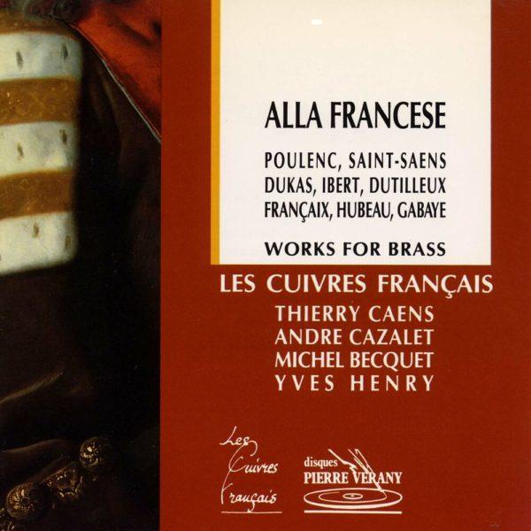 Alla Francese - Œuvres pour cuivres
