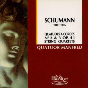 Schumann - Quatuors N° 2 & 3, Op. 41