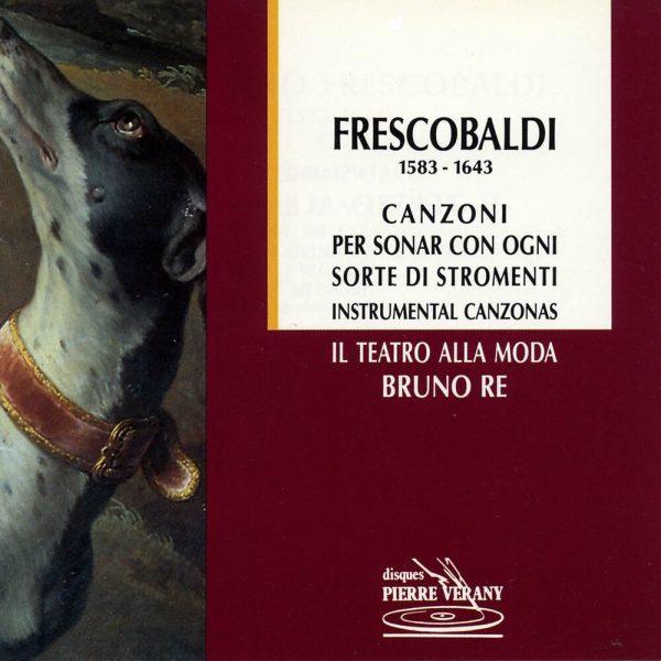 Frescobaldi - Canzoni per sonar con ogni sorte di stromenti