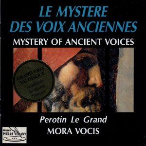 Perotin le Grand - Le mystère des voix anciennes