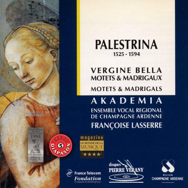 Palestrina - Virgine Bella / Motets & Madrigaux