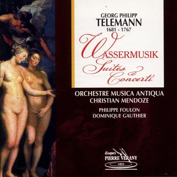 Telemann - Wassermusik - Suites & Concerti