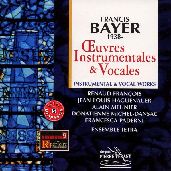 Bayer - Œuvres instrumentales & vocales