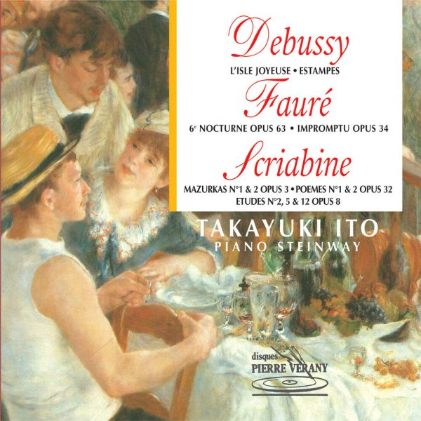 Debussy/Fauré/Scriabine - Œuvres pour piano