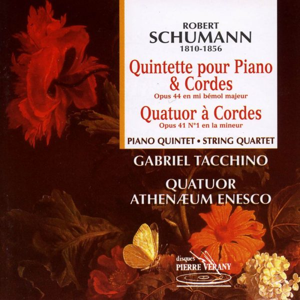 Schumann - Quintette & quatuor à cordes