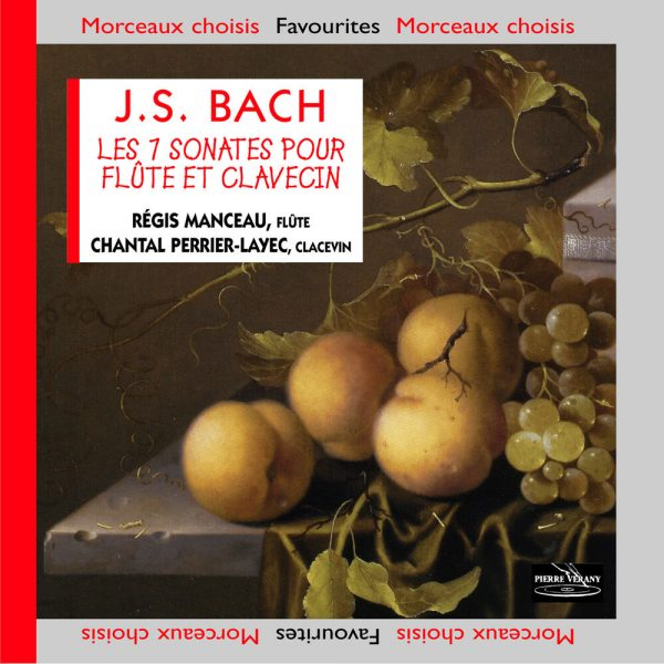 Bach J.S. - Les 7 Sonates pour flûte et clavecin