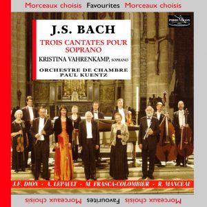 Bach J.S. - Trois Cantates pour soprano