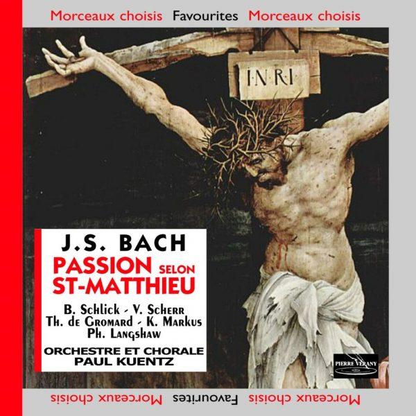 Bach J.S. - Passion selon Saint-Matthieu BWV 244