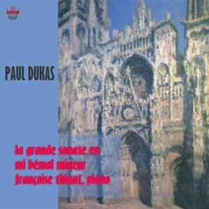 Dukas - La grande Sonate