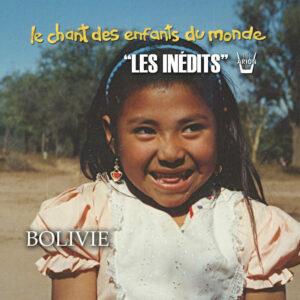 Chant des Enfants du Monde - Digital - Bolivie