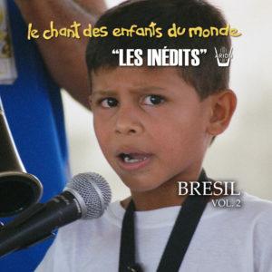 Chant des Enfants du Monde - Digital vol.2 - Brésil