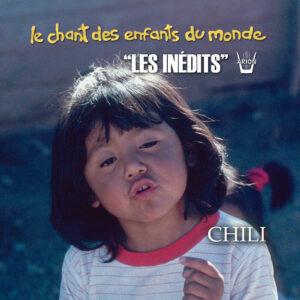 Chant des Enfants du Monde - Digital - Chili