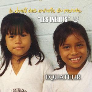 Chant des Enfants du Monde - Digital - Equateur