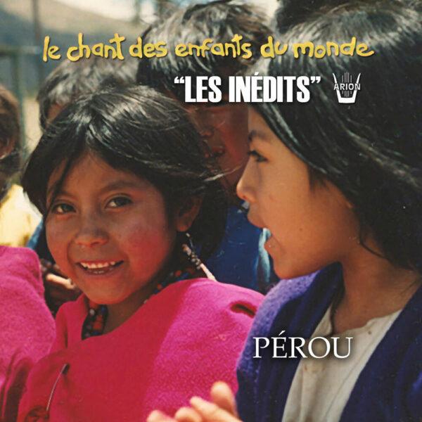 Chant des Enfants du Monde - Digital - Pérou
