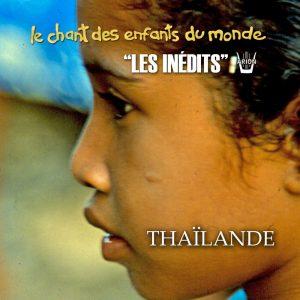Chant des Enfants du Monde - Digital - Thaïlande