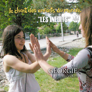Chant des Enfants du Monde - Digital Vol.3 - Géorgie