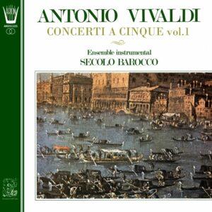 Quatre concerti a cinque pour flûte, hautbois, violon, basson et clavecin vol.1