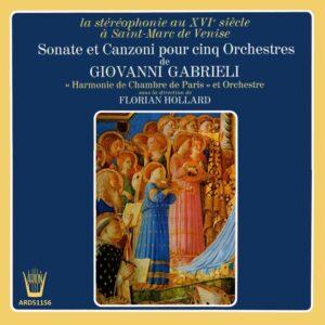 Gabrielli - Sonates et Canzoni pour 5 orchestres
