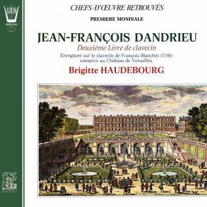 J. François Dandrieu - 2ème Livre de Clavecin
