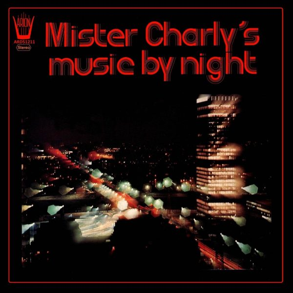 Mister Charly's Music by Night
