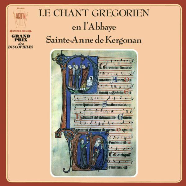Le Chant Gregorien en L'abbaye de Kergonan Vol.I